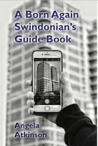 A Born Again Swindonian's Guide book